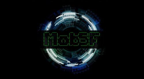 Mobile Security Framework – MobSF