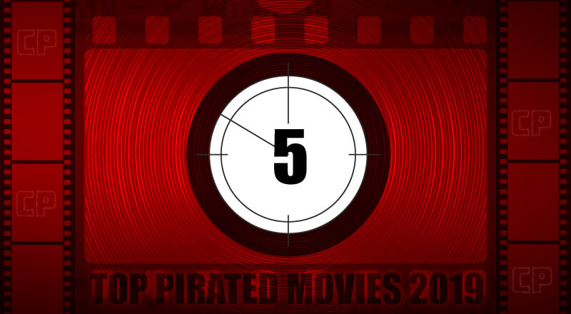 Top 100 Most Pirated Movies of 2019