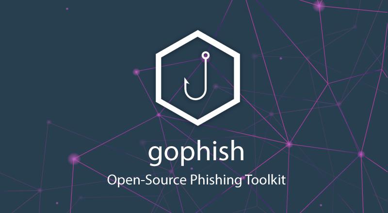 Gophish: Open-Source Phishing Toolkit